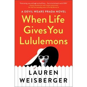 When Life Gives You Lululemons (Paperback)